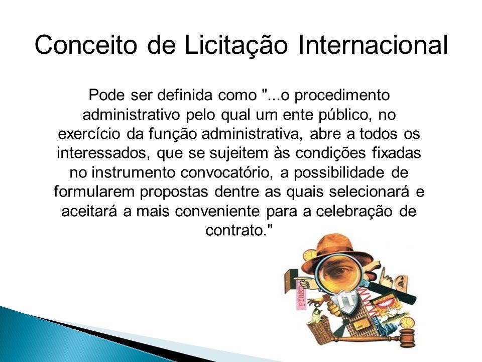 Conceito de Licitação Internacional Pode ser definida como