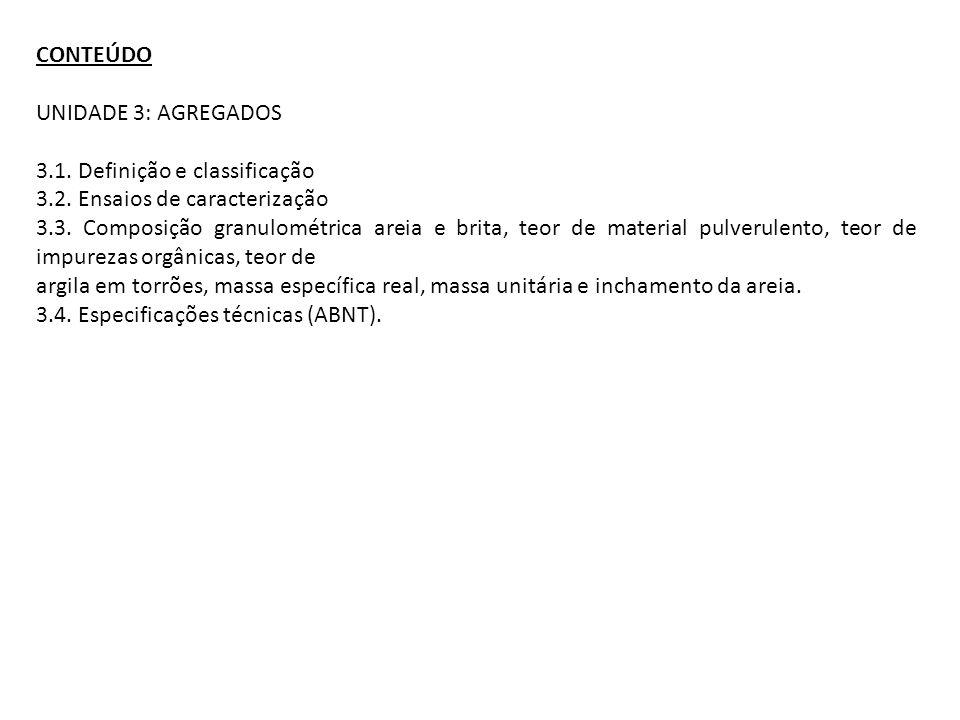 CONTEÚDO UNIDADE 4: CONCRETO HIDRÁULICO 4.1.Definição.