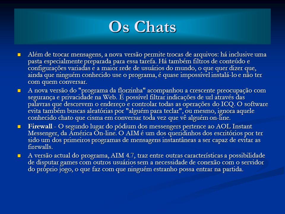 Breve história, vantagens e desvantagens dos chats Breve história, vantagens e desvantagens dos chats Logo após a popularização da internet, os mais p