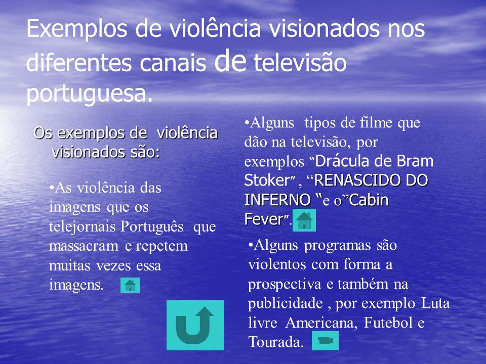 A violência na Televisão As Transmissões das Guerras, a morte em directo, lutas de animais, luta entre os Homens, acidentes em directo luta entre Mulh