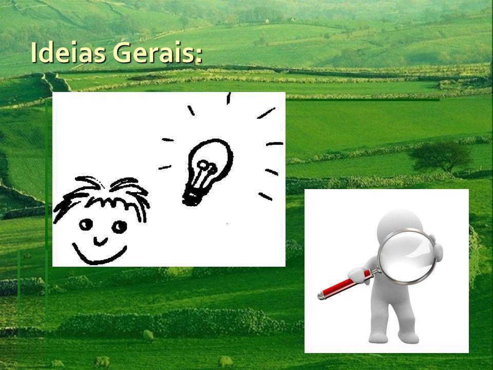 Ideias Gerais: