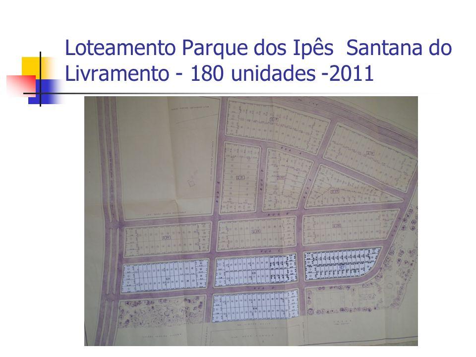 Loteamento Parque dos Ipês Santana do Livramento - 180 unidades -2011