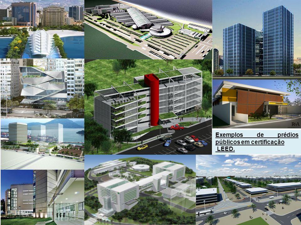 Exemplos de prédios públicos em certificação LEED.