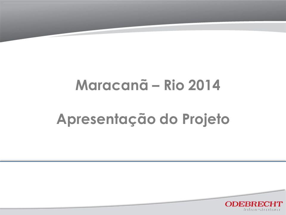 Apresentação do Projeto Maracanã – Rio 2014