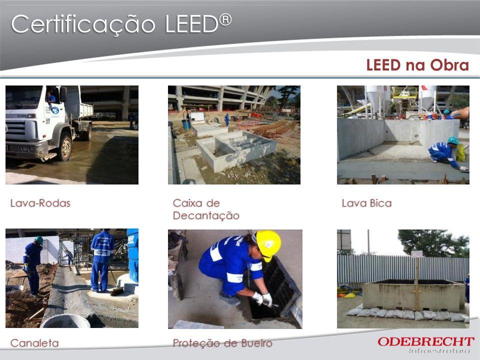 Certificação LEED ® LEED na Obra Lava-Rodas Caixa de Decantação Lava Bica Canaleta Proteção de Bueiro