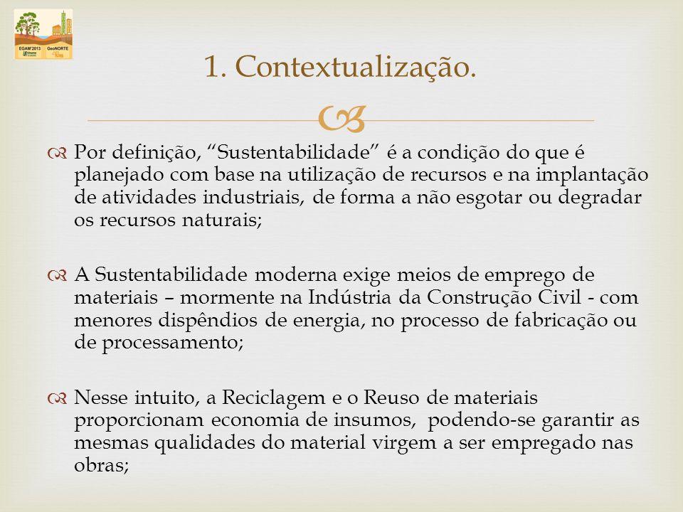 Por definição, Sustentabilidade é a condição do que é planejado com base na utilização de recursos e na implantação de atividades industriais, de form