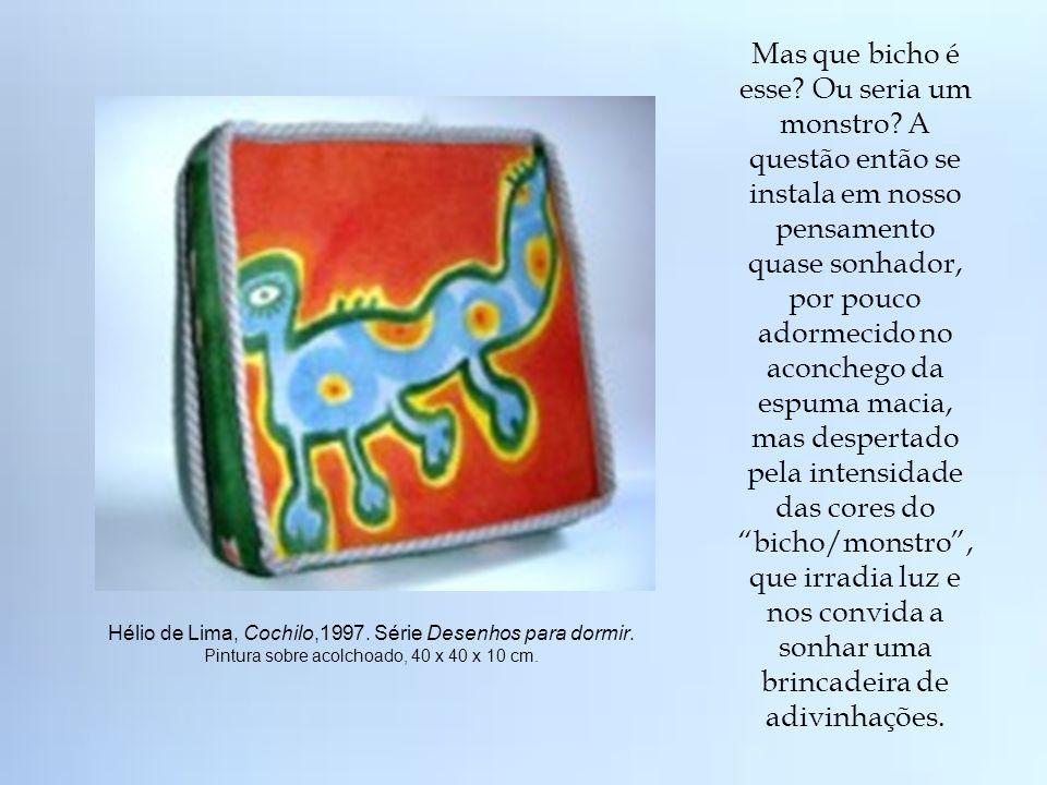 Imagens para inventar: Hélio de Lima e seus desenhos que fazem sonhar. Autoras: Cíntia Guimarães Santos Sousa Márcia Maria de Sousa