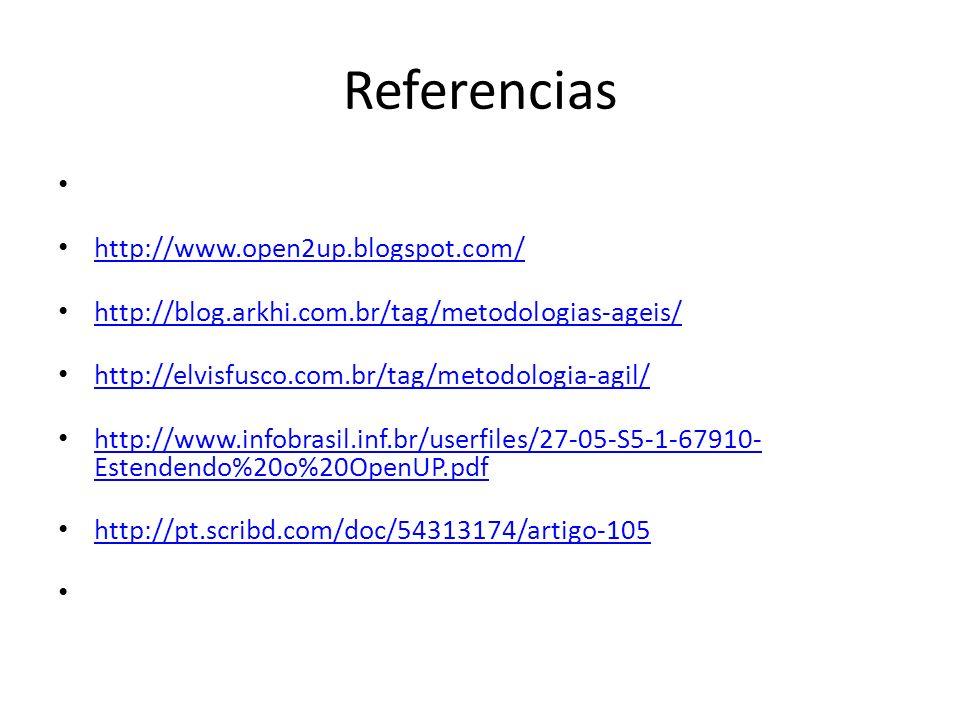 Referencias http://www.open2up.blogspot.com/ http://blog.arkhi.com.br/tag/metodologias-ageis/ http://elvisfusco.com.br/tag/metodologia-agil/ http://ww