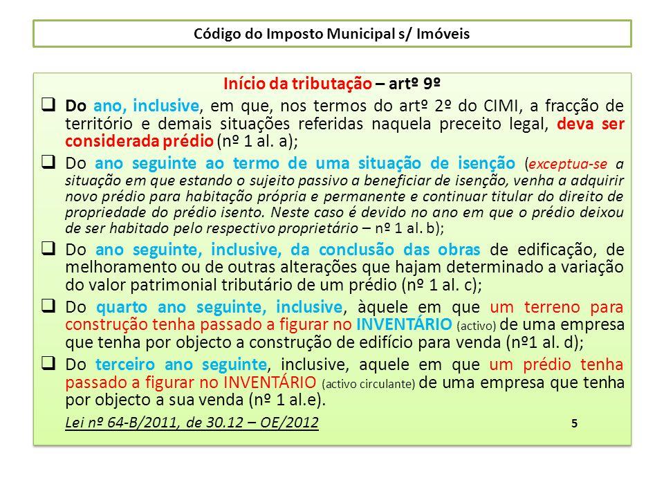 Código do Imposto Municipal s/ Imóveis (artº 9º continuação) Situações específicas das alíneas d) e e) do nº 1: Vide: Ofício circular A-2/92, de 20.11, da DS Contribuição Autárquica (DSCA) Ofício Circular A-2/93, de 28.10, da DSCA Circular nº 10/96, de 19.06, da DSCA Ofício nº 40093, de 2008.09.26 da DS do Imposto Municipal s/ Imóveis (DSIMI) Ofº Circulado nº 40095, de 2009.03.12 da DSIMI Estatuto dos Benefícios Fiscais : artº 13º (Impedimento de reconhecimento do direito a benefícios fiscais … tenha deixado de efectuar o pagamento de qualquer imposto s/ rendimento … ou património …; artº 14/5 (Extinção dos efeitos de benefícios fiscais concedidos) … alínea a) – O sujeito passivo tenha deixado de efectuar pagamento de qualquer imposto s/ o rendimento … ou património …; b)- A dívida não tenha sido objecto de reclamação, impugnação ou oposição com a prestação de garantia idónea, quando exigível; Se ao prédio for dada diferente utilização, o imposto é liquidado por todo o período desde a aquisição (nº2), sendo que o prazo de caducidade do direito à liquidação começa a contar-se a partir do ano em que ao prédio seja dada diferente utilização (artº 116/2 CIMI); 6 (artº 9º continuação) Situações específicas das alíneas d) e e) do nº 1: Vide: Ofício circular A-2/92, de 20.11, da DS Contribuição Autárquica (DSCA) Ofício Circular A-2/93, de 28.10, da DSCA Circular nº 10/96, de 19.06, da DSCA Ofício nº 40093, de 2008.09.26 da DS do Imposto Municipal s/ Imóveis (DSIMI) Ofº Circulado nº 40095, de 2009.03.12 da DSIMI Estatuto dos Benefícios Fiscais : artº 13º (Impedimento de reconhecimento do direito a benefícios fiscais … tenha deixado de efectuar o pagamento de qualquer imposto s/ rendimento … ou património …; artº 14/5 (Extinção dos efeitos de benefícios fiscais concedidos) … alínea a) – O sujeito passivo tenha deixado de efectuar pagamento de qualquer imposto s/ o rendimento … ou património …; b)- A dívida não tenha sido objecto de reclamação, impugnação ou oposição com a pr