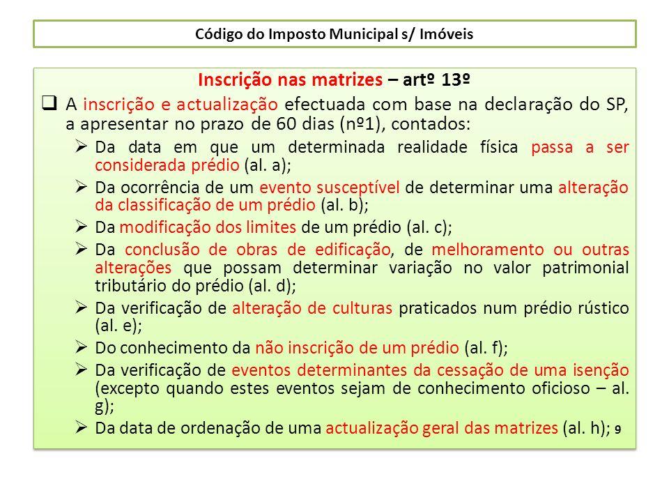 Código do Imposto Municipal s/ Imóveis Taxas – artº 112º Nº 1 a)- Prédios rústicos ……… 0,8% b)- Prédios Urbanos ……..