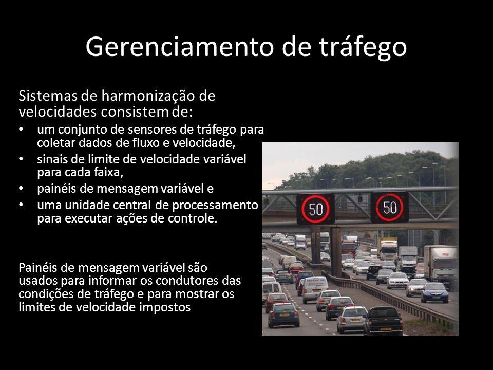 Gerenciamento de tráfego Sistemas de harmonização de velocidades consistem de: um conjunto de sensores de tráfego para coletar dados de fluxo e veloci