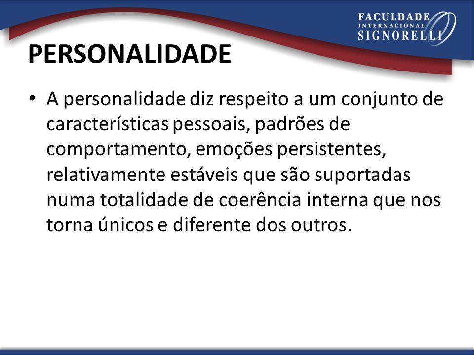 A personalidade diz respeito a um conjunto de características pessoais, padrões de comportamento, emoções persistentes, relativamente estáveis que são