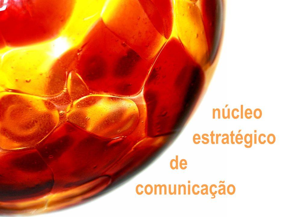 estratégico núcleo de comunicação
