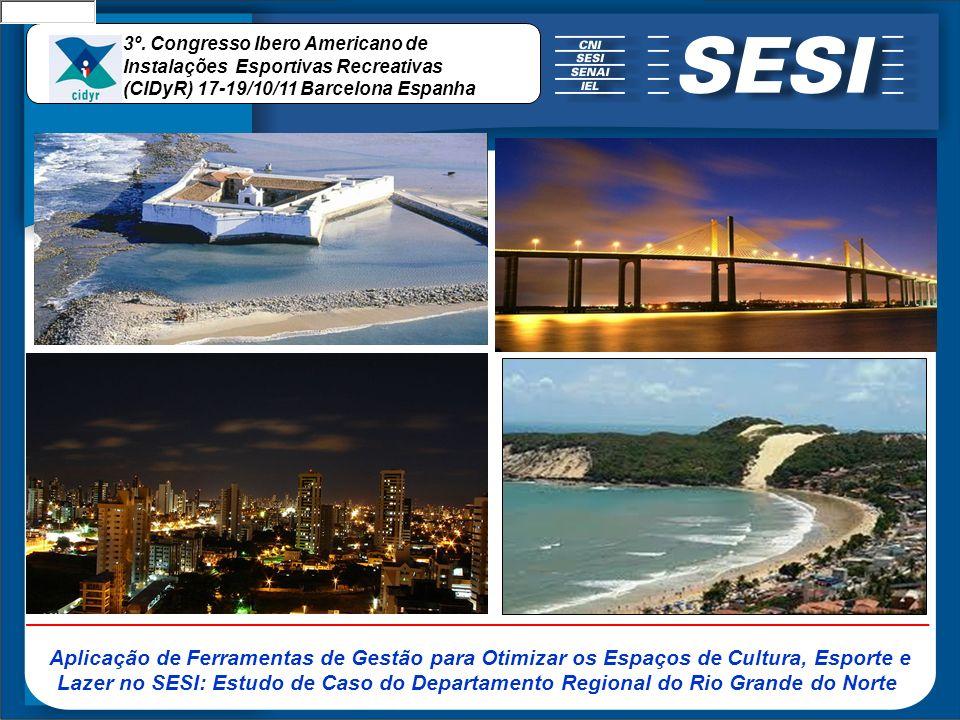 3º. Congresso Ibero Americano de Instalações Esportivas Recreativas (CIDyR) 17-19/10/11 Barcelona Espanha Aplicação de Ferramentas de Gestão para Otim