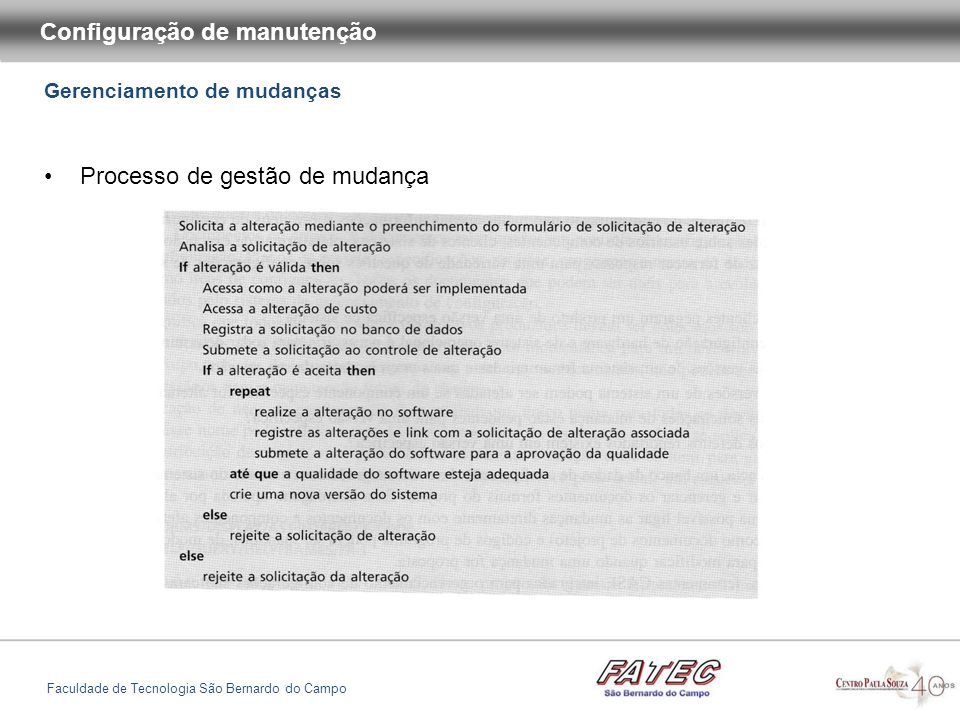 Gerenciamento de mudanças Configuração de manutenção Faculdade de Tecnologia São Bernardo do Campo Formulário de gestão de mudança parcialmente preenchido