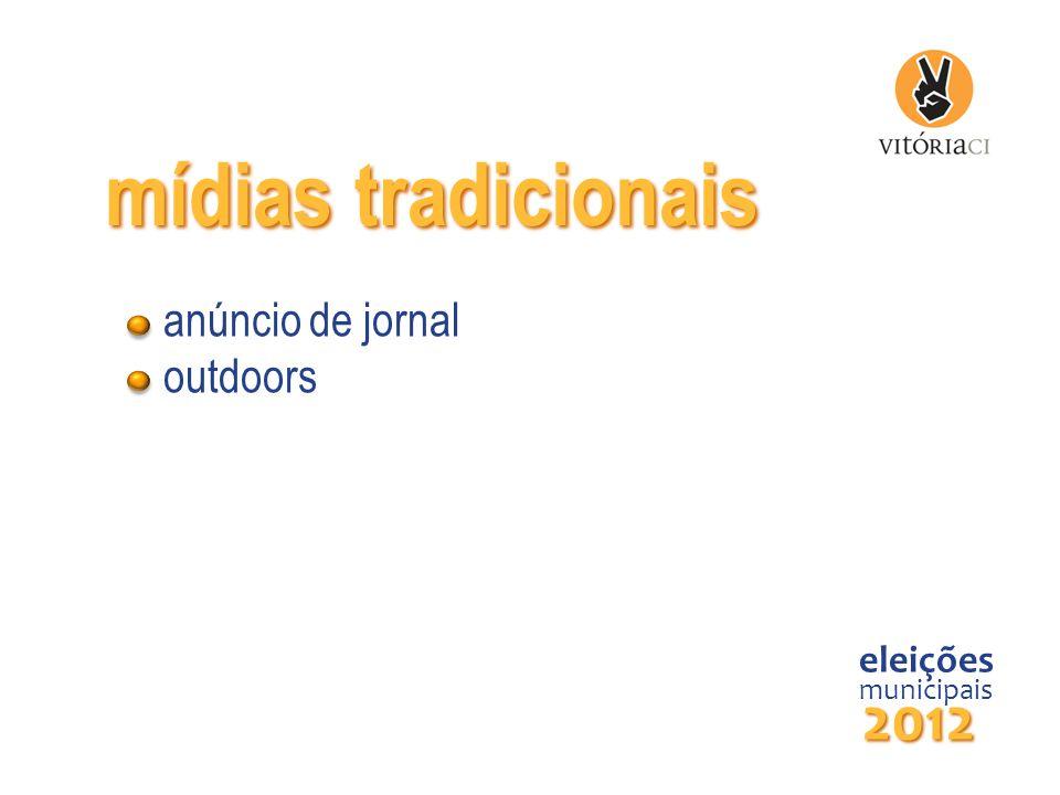 mídias tradicionais eleições municipais 2012 anúncio de jornal outdoors