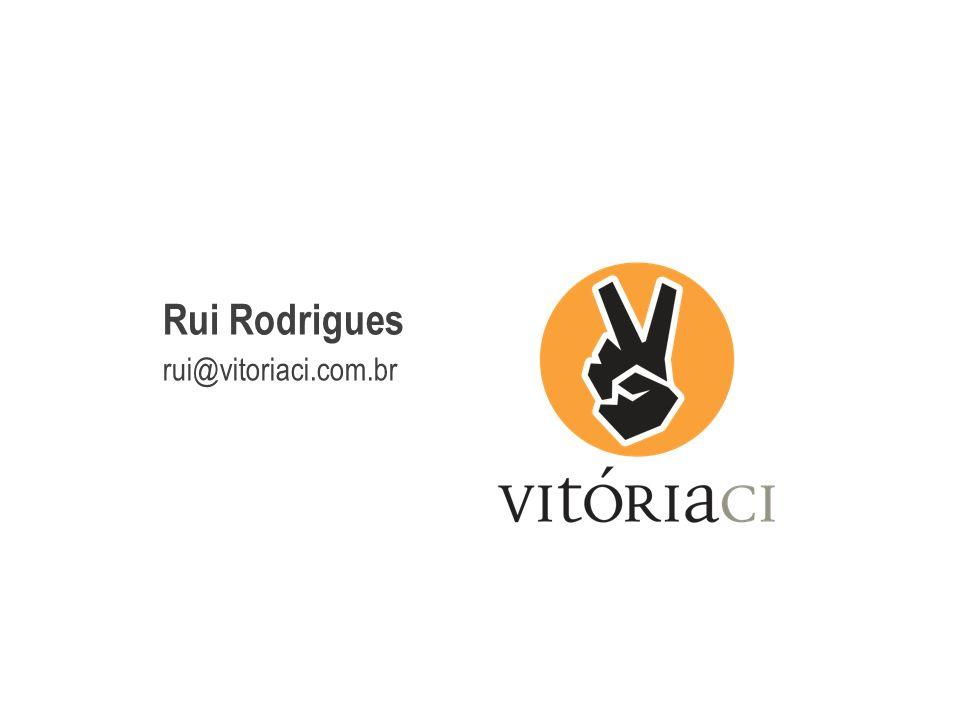 Rui Rodrigues rui@vitoriaci.com.br