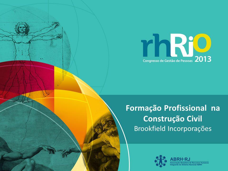 Formação Profissional na Construção Civil Brookfield Incorporações