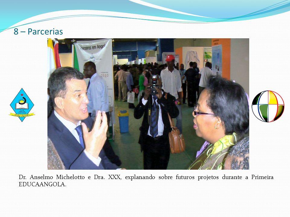 8 – Parcerias Dr. Anselmo Michelotto e Dra. XXX, explanando sobre futuros projetos durante a Primeira EDUCAANGOLA.