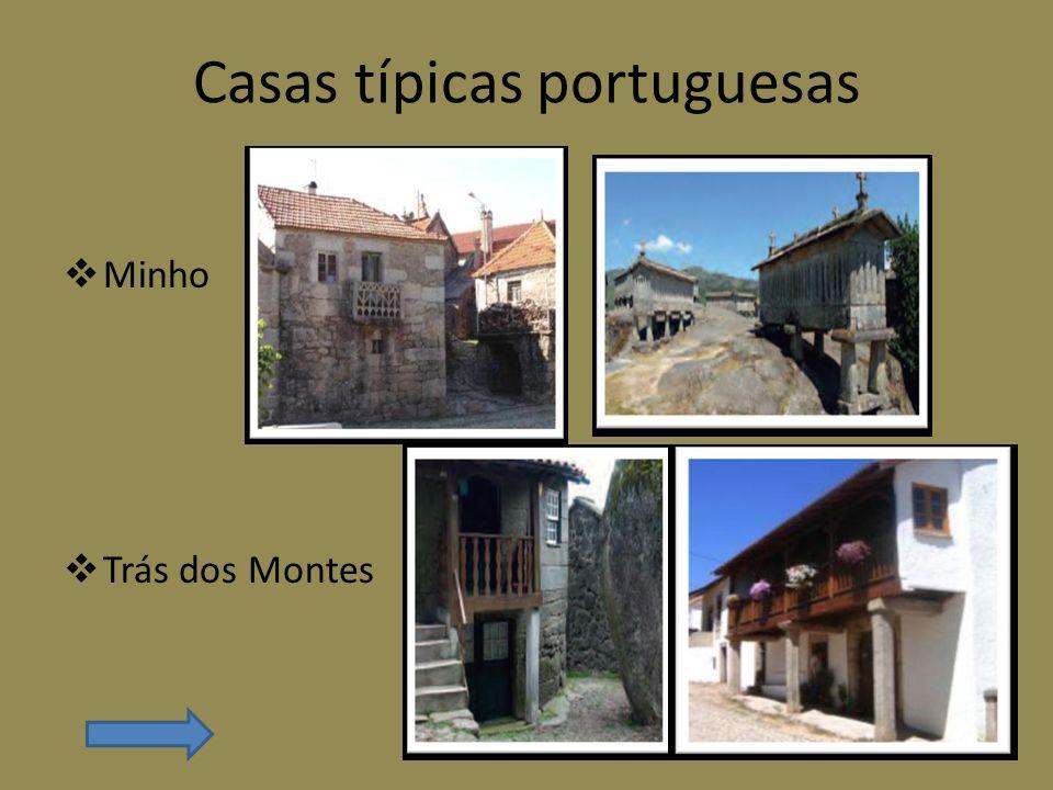 Casas típicas portuguesas Minho Trás dos Montes
