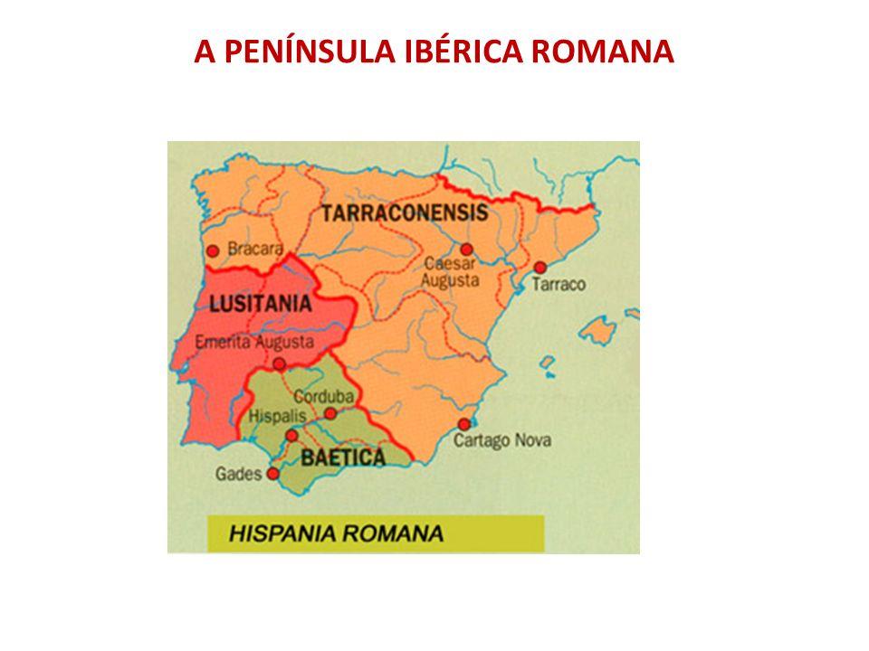 A PENÍNSULA IBÉRICA ROMANA