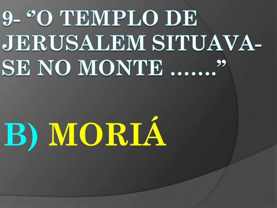 B) MORIÁ
