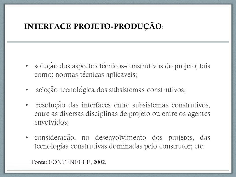 soluc ̧ a ̃ o dos aspectos tecnicos-construtivos do projeto, tais como: normas tecnicas aplicaveis; selec ̧ a ̃ o tecnologica dos subsistemas construt