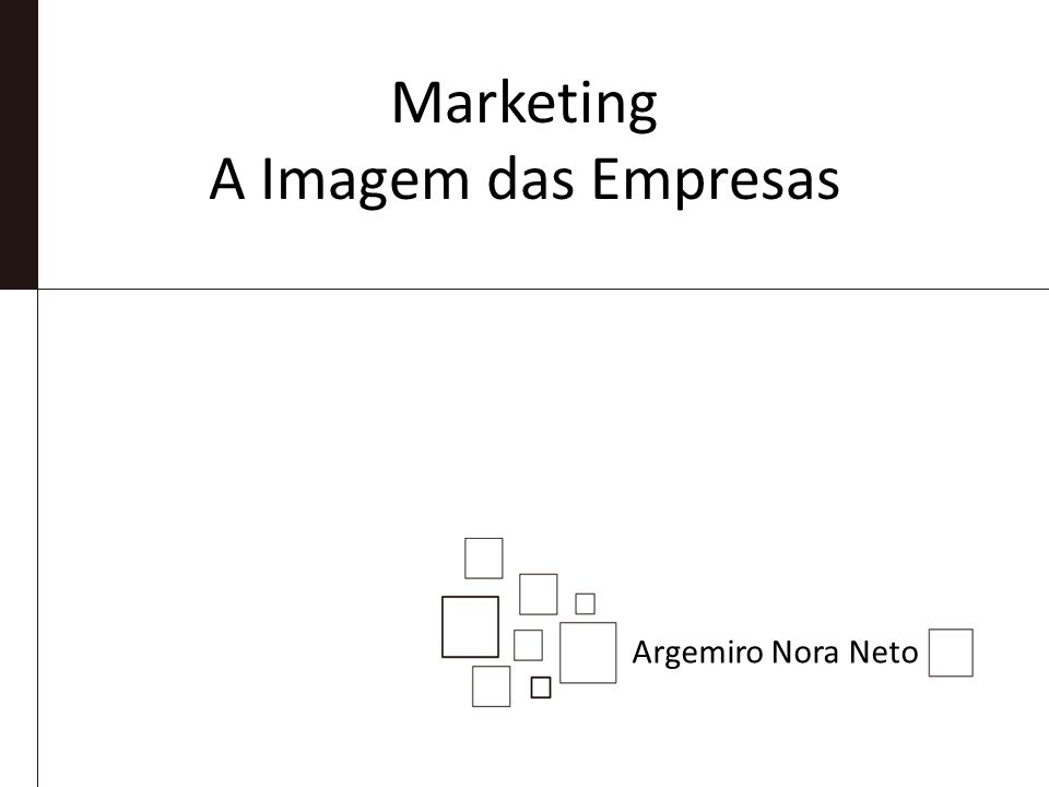 Marketing A Imagem das Empresas Argemiro Nora Neto
