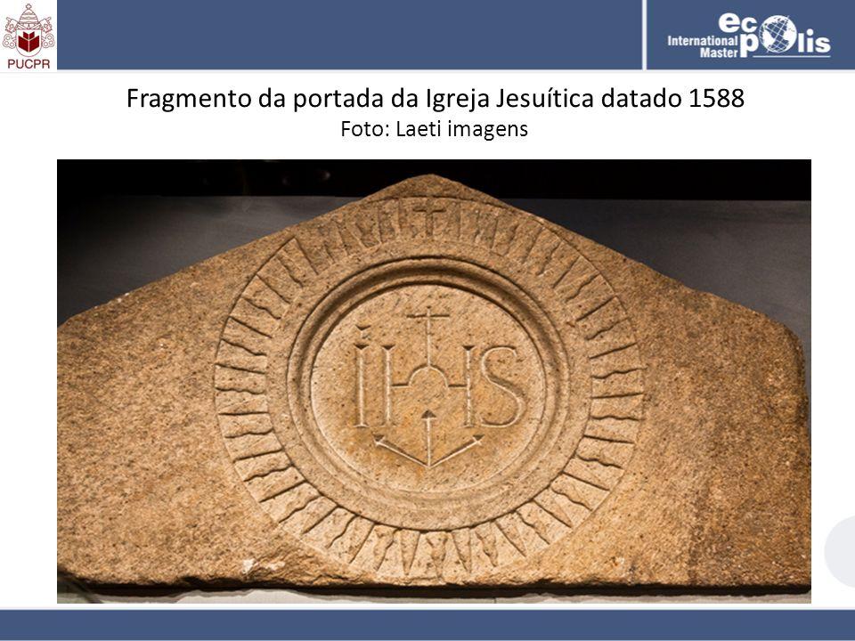 Fragmento da portada da Igreja Jesuítica datado 1588 Foto: Laeti imagens