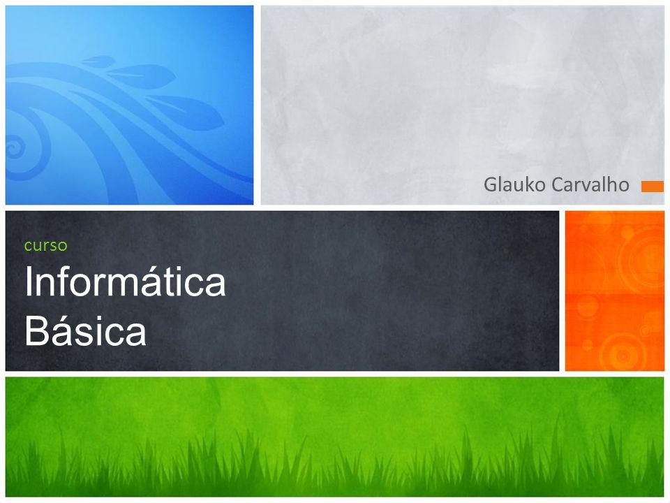 Glauko Carvalho curso Informática Básica