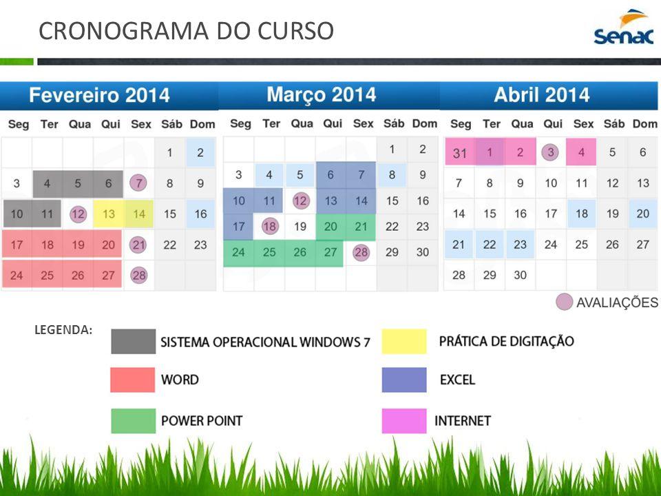 CRONOGRAMA DO CURSO LEGENDA: