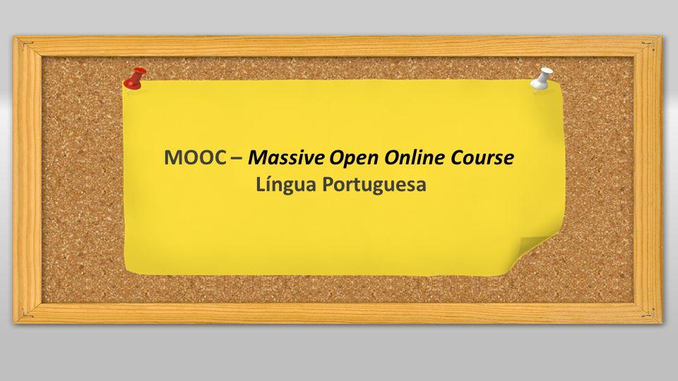 MOOC – Massive Open Online Course Língua Portuguesa