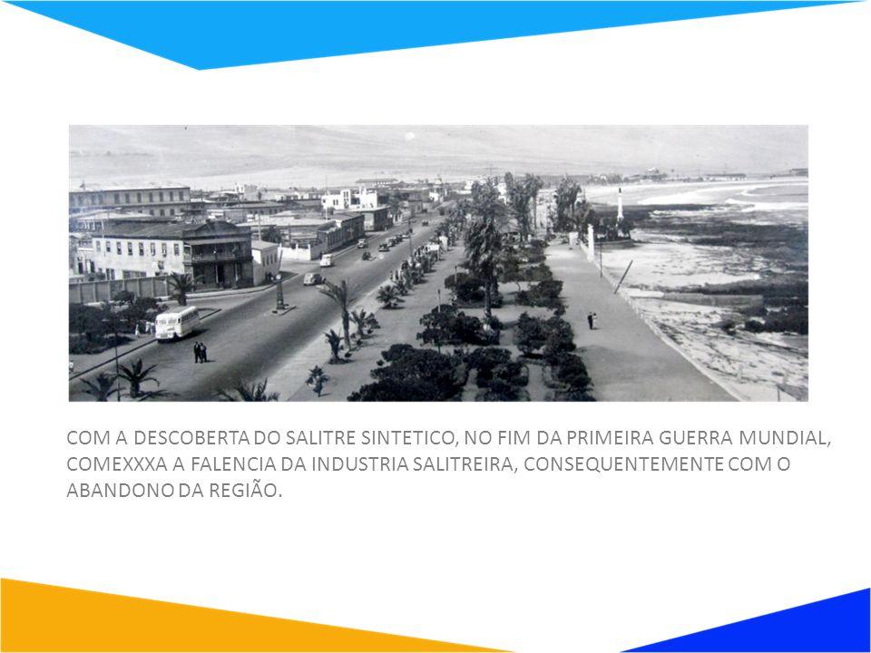 EM 1960 IQUIQUE FOI REDUZIDO A UM PEQUENO PORTO PESQUEIRO COM POUCO MENOS DE 30.000 HABITANTES.