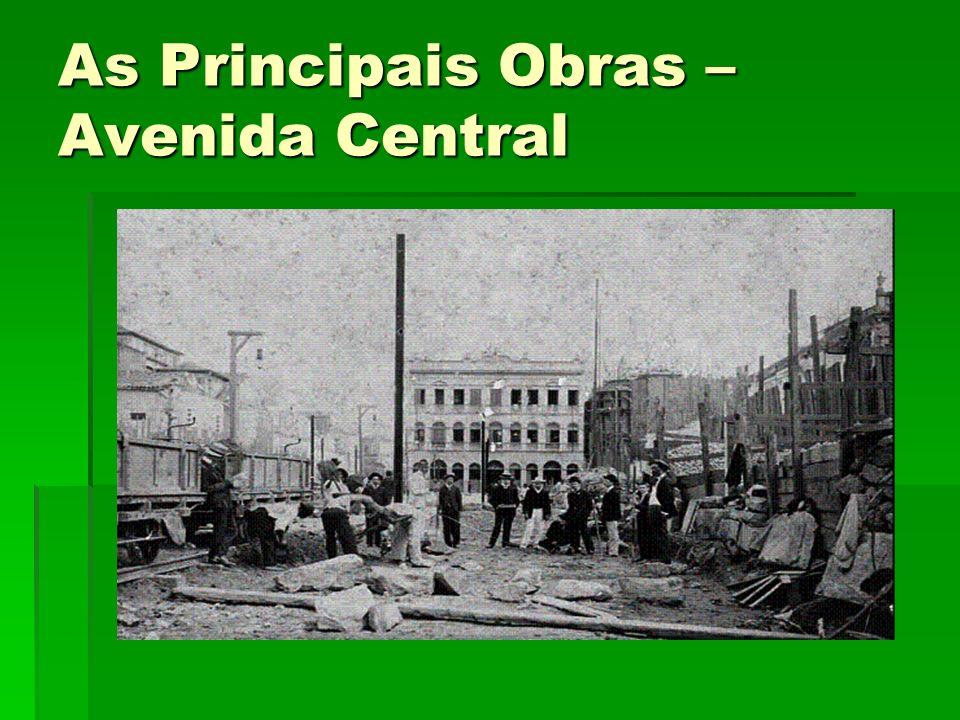 As Principais Obras – Avenida Central