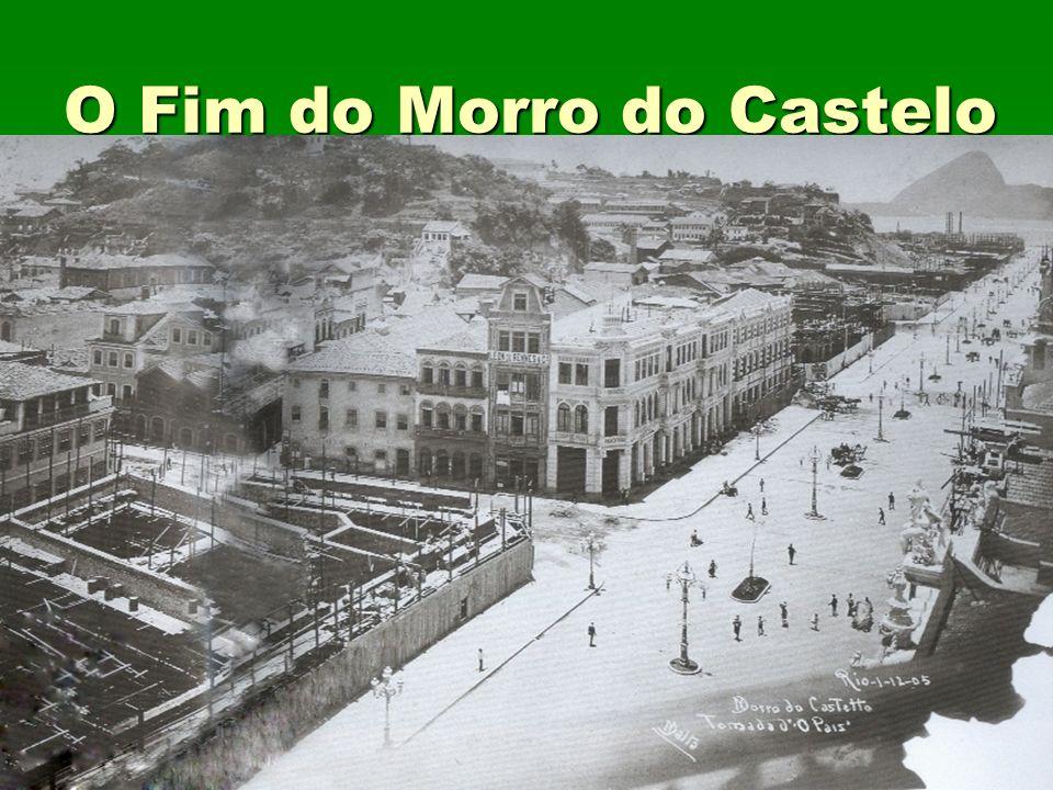 O Fim do Morro do Castelo