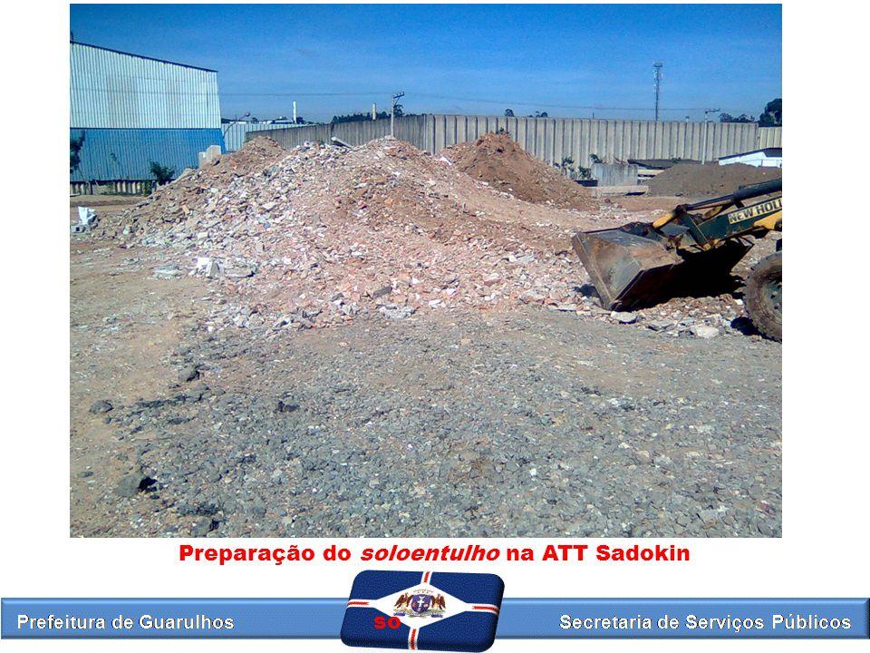 Preparação do soloentulho na ATT Sadokin so