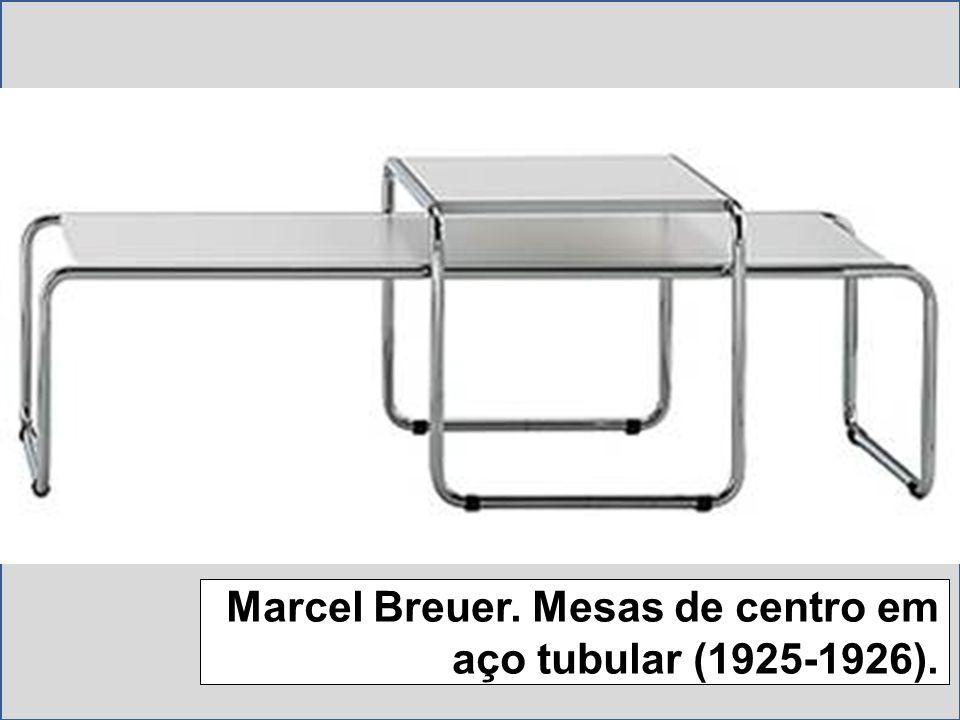 Marcel Breuer. Mesas de centro em aço tubular (1925-1926).