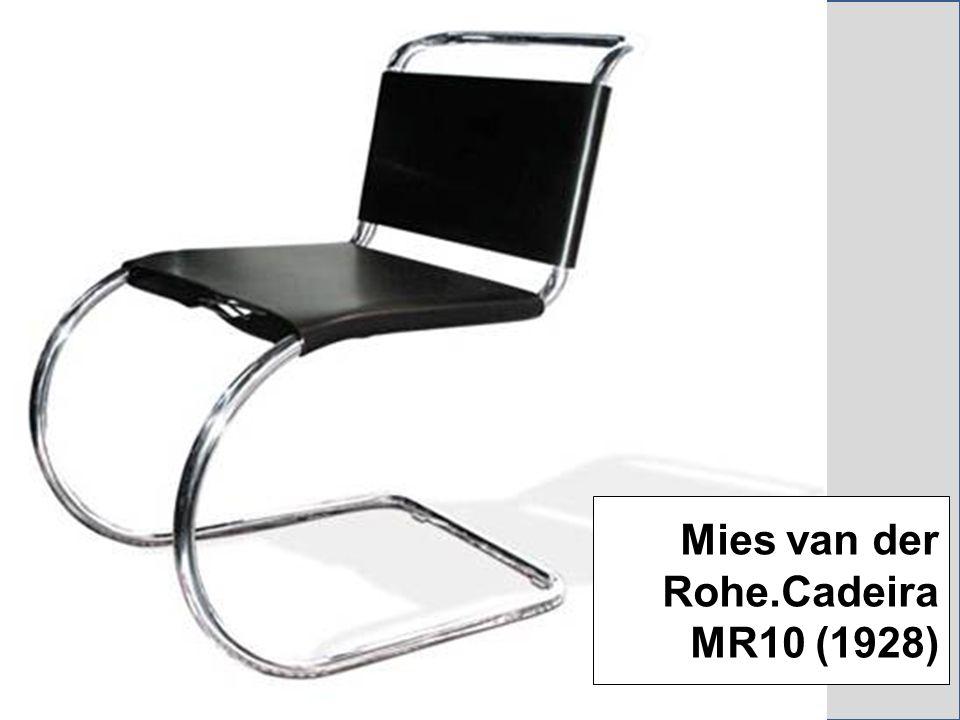 Mies van der Rohe.Cadeira MR10 (1928)