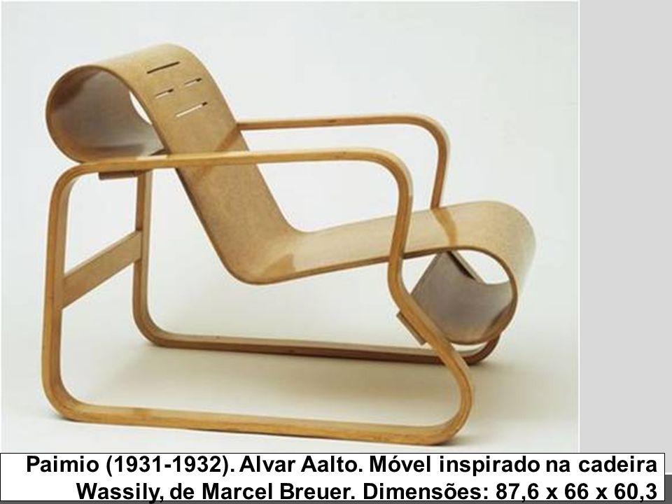 Paimio (1931-1932). Alvar Aalto. Móvel inspirado na cadeira Wassily, de Marcel Breuer. Dimensões: 87,6 x 66 x 60,3