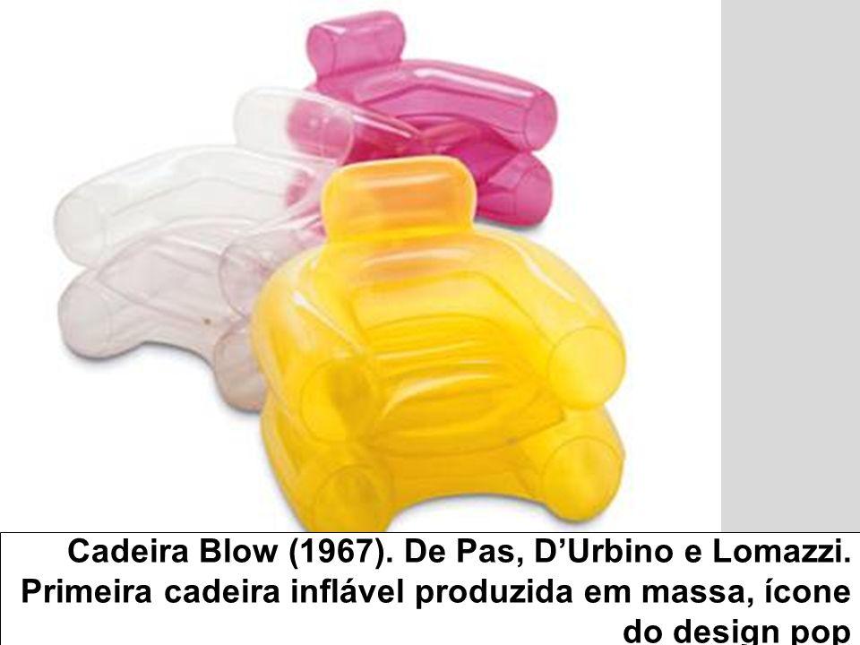 Cadeira Blow (1967). De Pas, DUrbino e Lomazzi. Primeira cadeira inflável produzida em massa, ícone do design pop
