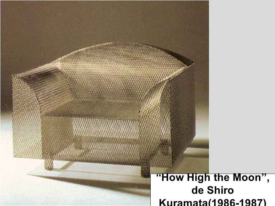How High the Moon, de Shiro Kuramata(1986-1987)