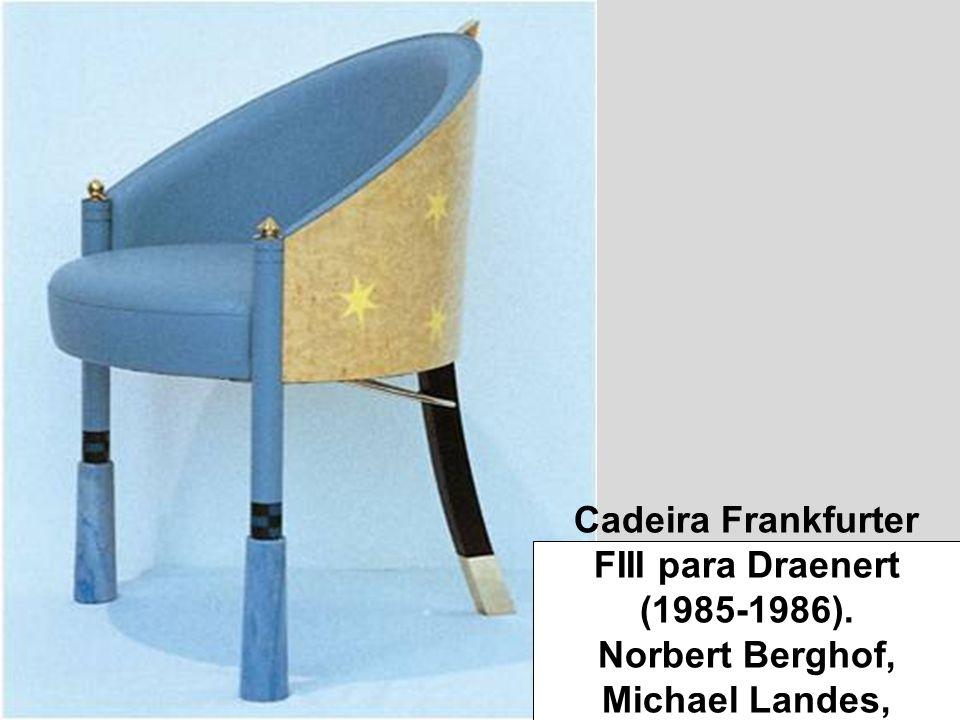 Cadeira Frankfurter FIII para Draenert (1985-1986). Norbert Berghof, Michael Landes, Wolfgang Rand.