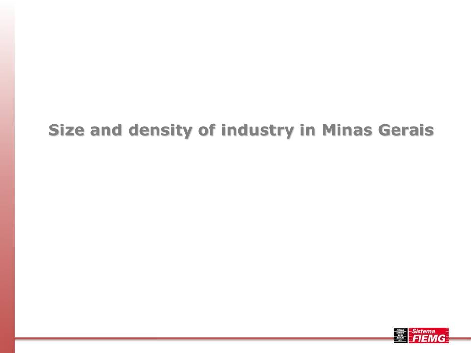 Size and density of industry in Minas Gerais