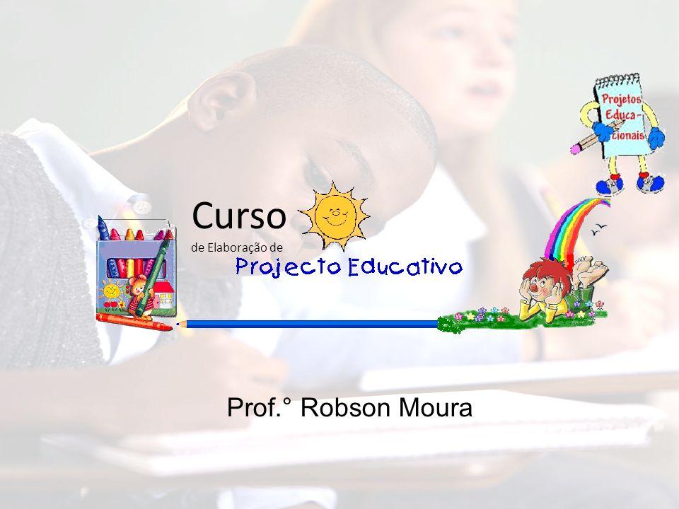 Curso de Elaboração de Prof.° Robson Moura