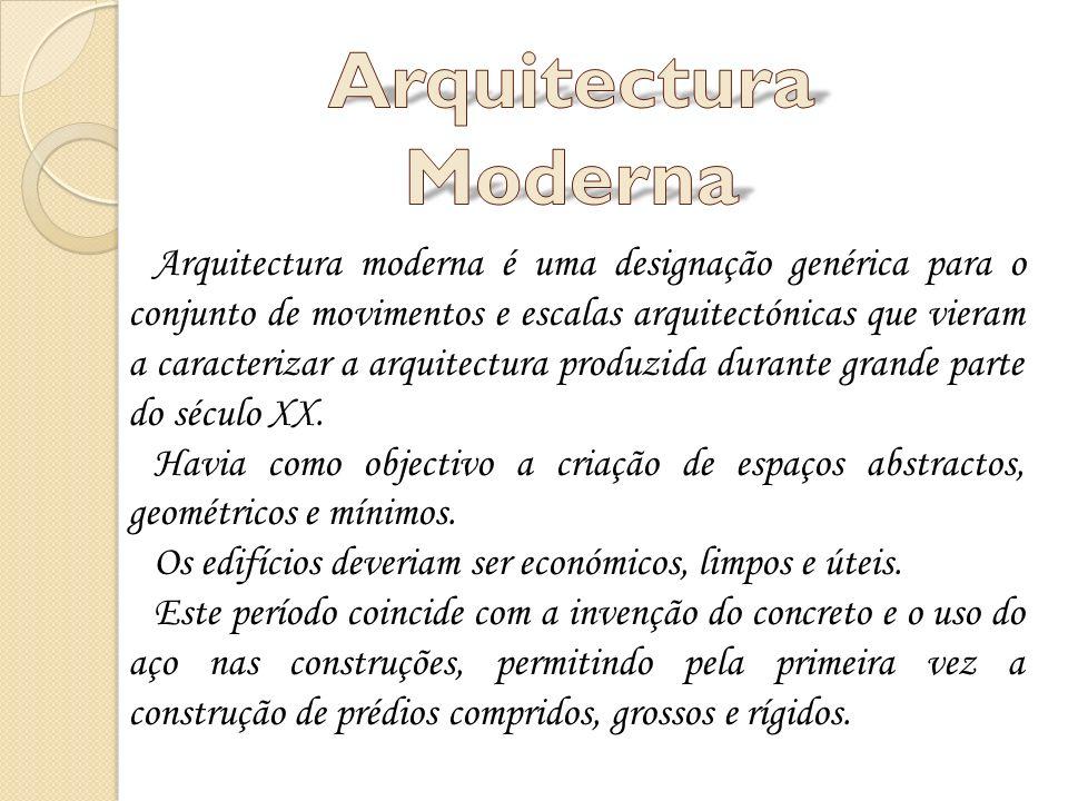 Arquitectura moderna é uma designação genérica para o conjunto de movimentos e escalas arquitectónicas que vieram a caracterizar a arquitectura produz