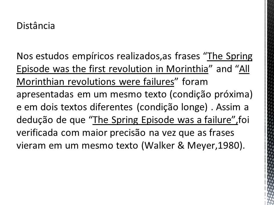 Distância Nos estudos empíricos realizados,as frases The Spring Episode was the first revolution in Morinthia and All Morinthian revolutions were fail