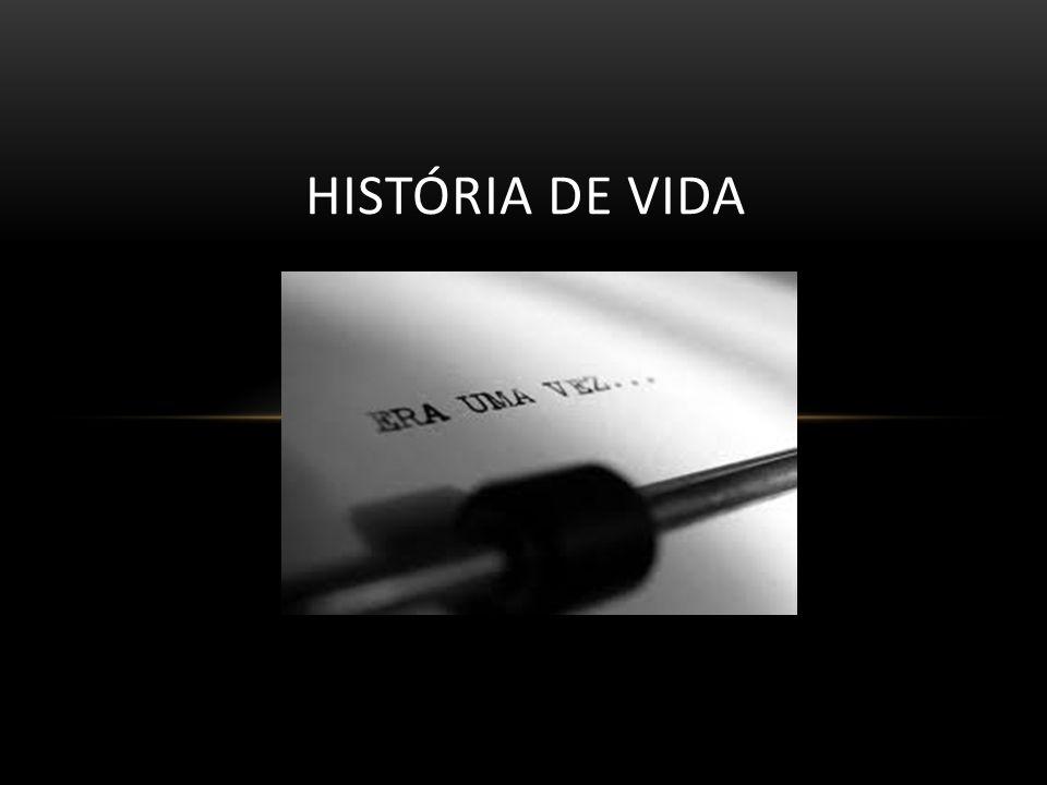 O QUE É HISTORIA DE VIDA.Técnica de pesquisa social.