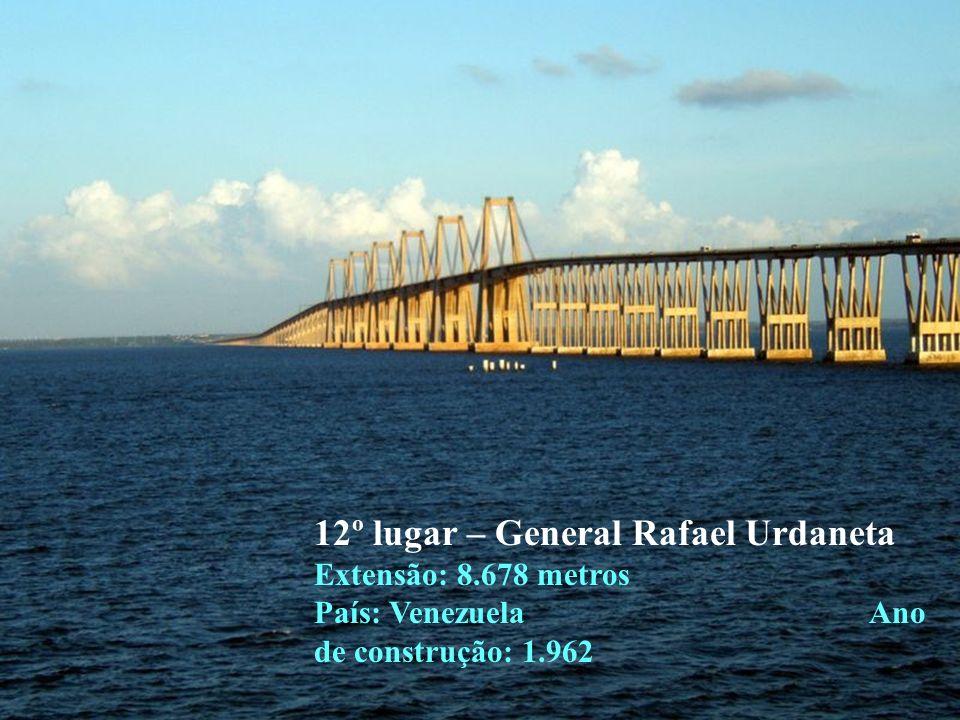 13º lugar – Mackinac Extensão: 8.038 metros País: Estados Unidos da América Ano de construção: 1.957
