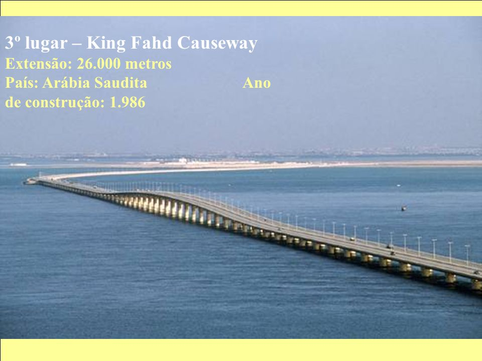 4º lugar – Chesapeake Bay Extensão: 24.140 metros País: Estados Unidos da América/1.964