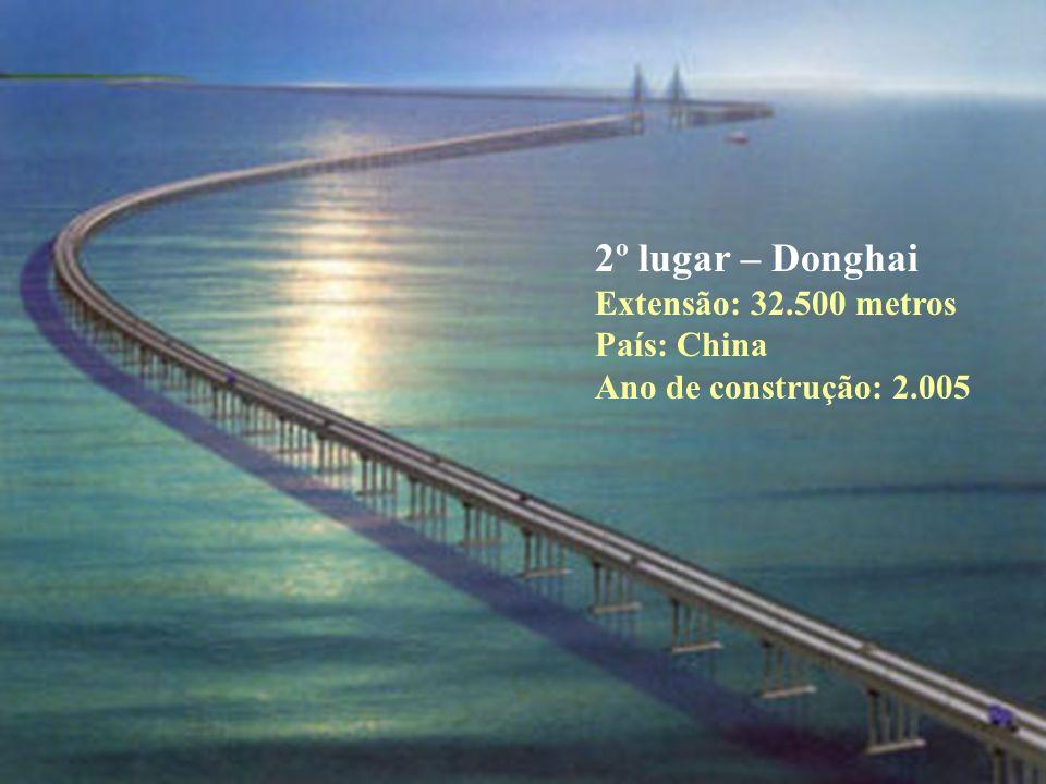 3º lugar – King Fahd Causeway Extensão: 26.000 metros País: Arábia Saudita Ano de construção: 1.986